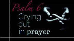 Crying Out in Prayer