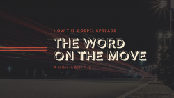 The Word on the move | Series | West Valley Presbyterian Church